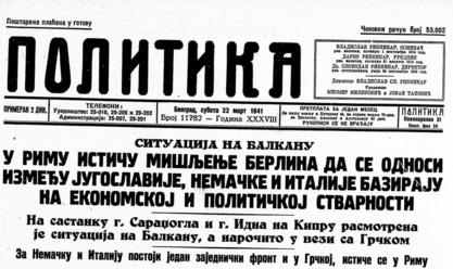 Политика, 22. март 1941. године. Као да је данас писана?
