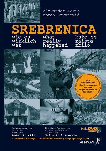 """""""Сребреница – како се заиста збило"""""""