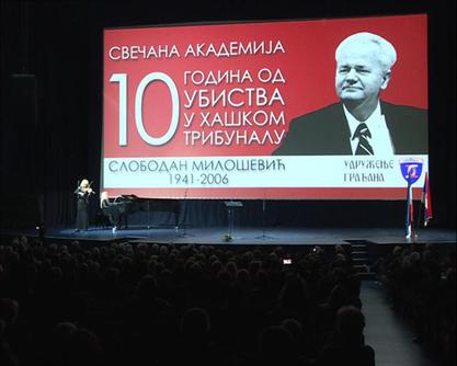 Поводом десетогодишњице смрти Слободана Милошевића